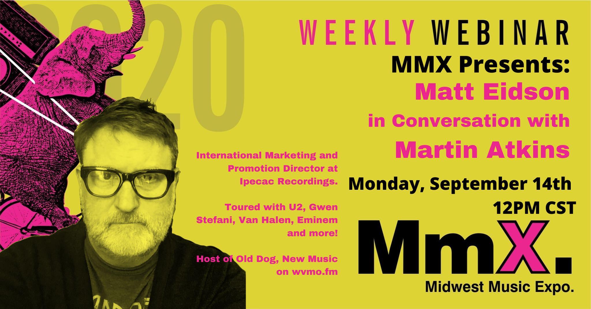 MmX Weekly: Matt Eidson in Conversation with Martin Atkins